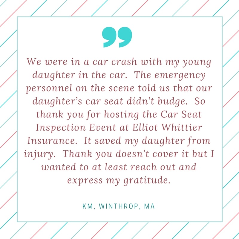How can you be sure your child is in the right car seat?  Have your child car seat inspected at Elliot Whittier Insurance