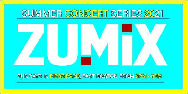 ZUMIX East Boston Piers Park summer_concert_2021_FB_event (002)